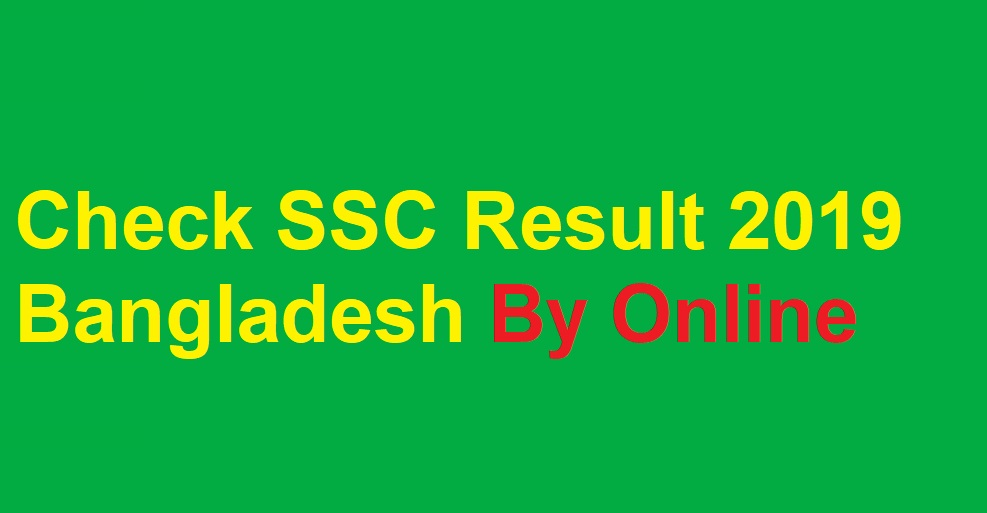 Photo of Check SSC Result 2019 Bangladesh By Online