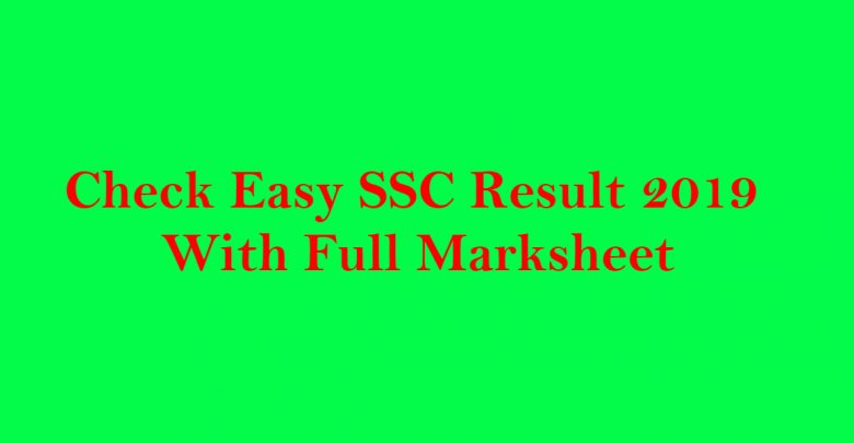 Check Easy SSC Result 2019 With Full Marksheet