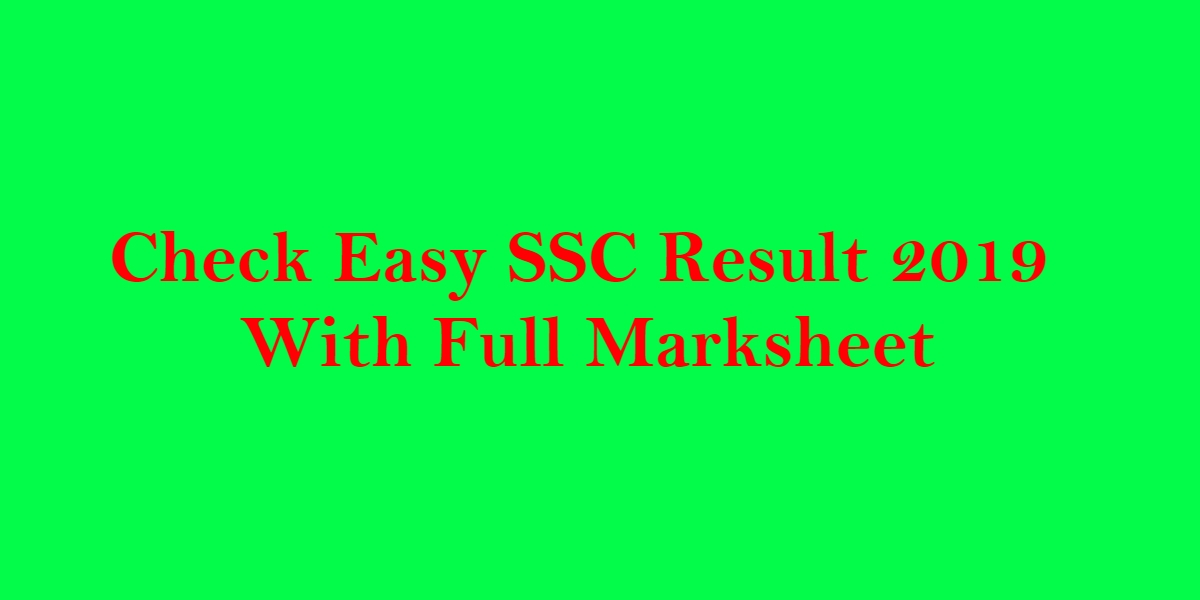 Photo of Check Easy SSC Result 2019 With Full Marksheet