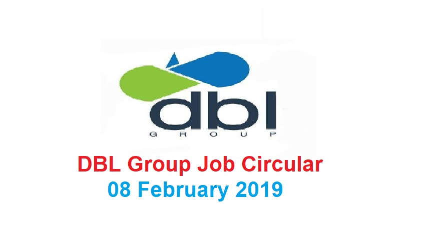 Photo of DBL Group Job Circular Has Published 08 February 2019