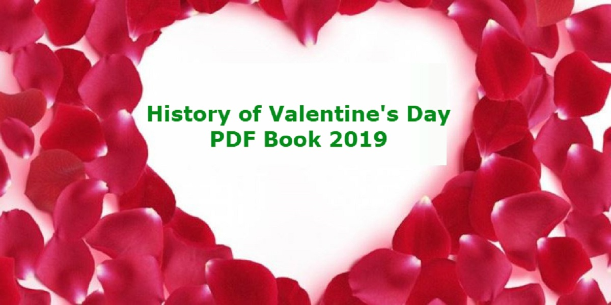 Photo of The History Of Valentine's Day PDF File 2019