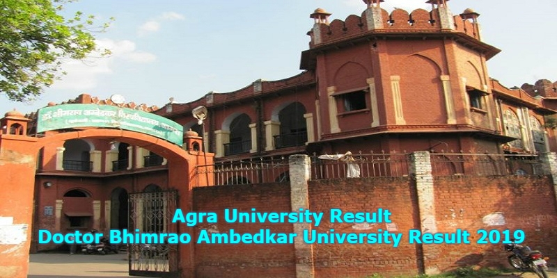 Photo of Agra University Result & Doctor Bhimrao Ambedkar University Result 2019