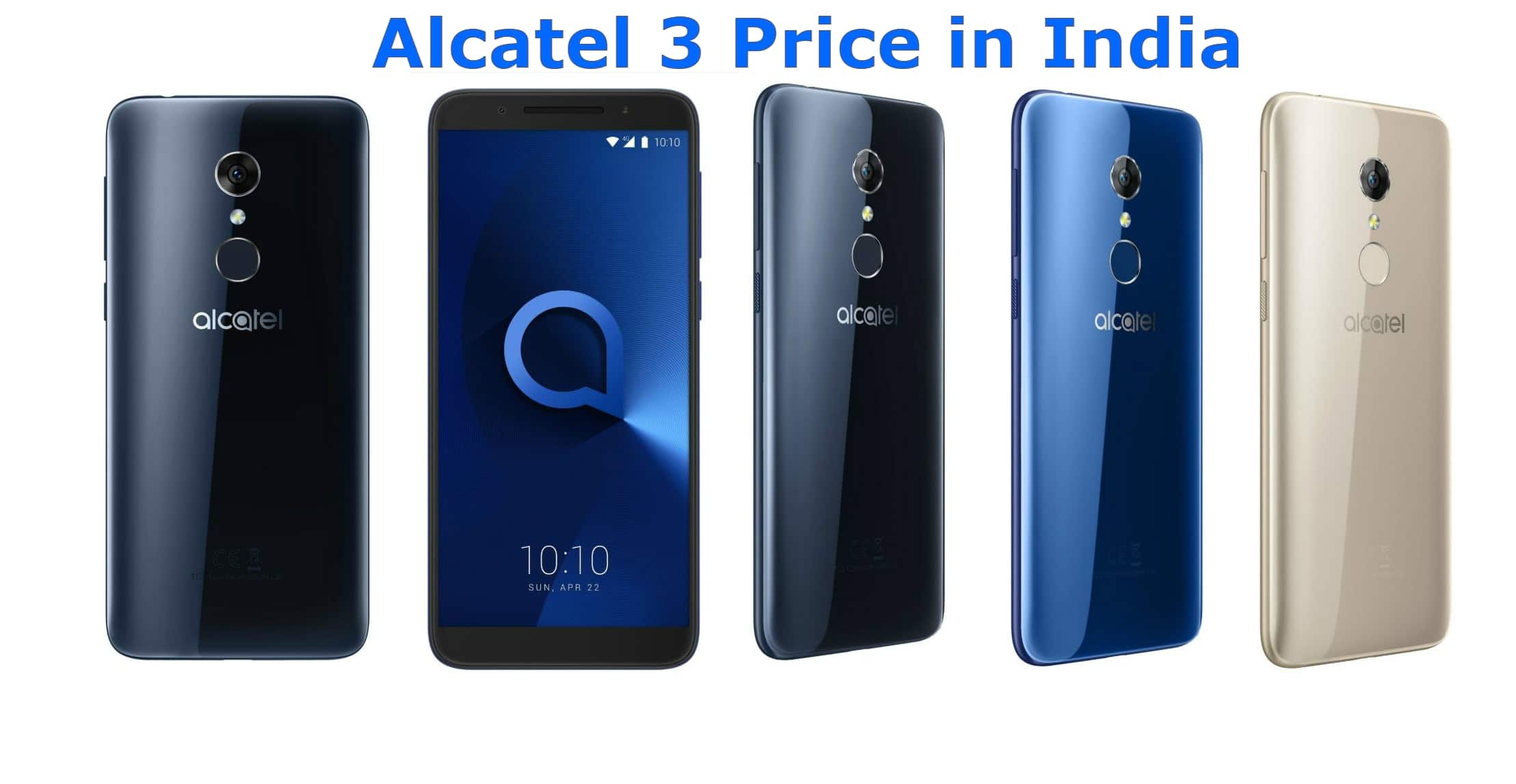 Photo of New Alcatel 3 Price in India, Features, Specifications & Reviews