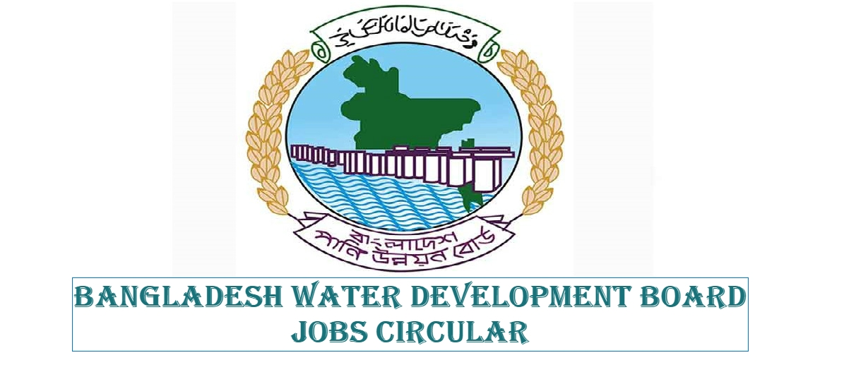Photo of Bangladesh Water Development Board Job Circular Has Been Published