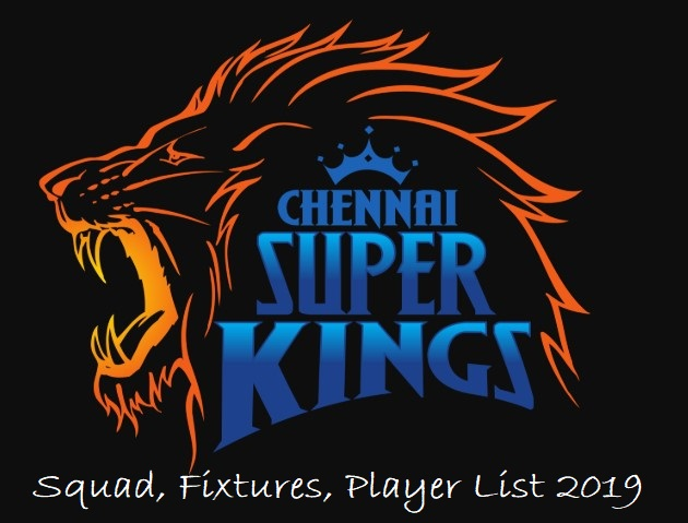Chennai Super Kings Squad, Fixtures, Player List IPL 2019