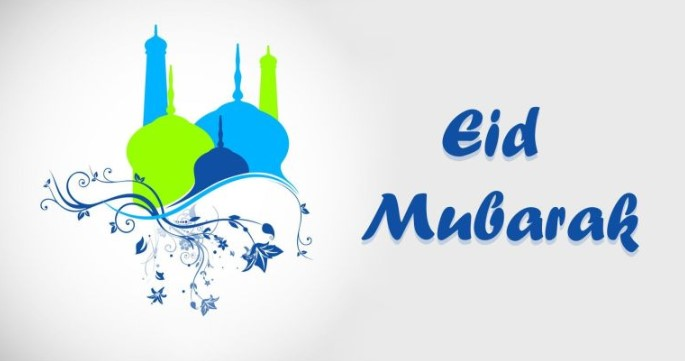 Eid ul fitr 2019 is coming: Advance Eid wishes 2019 - Daily News Gallery