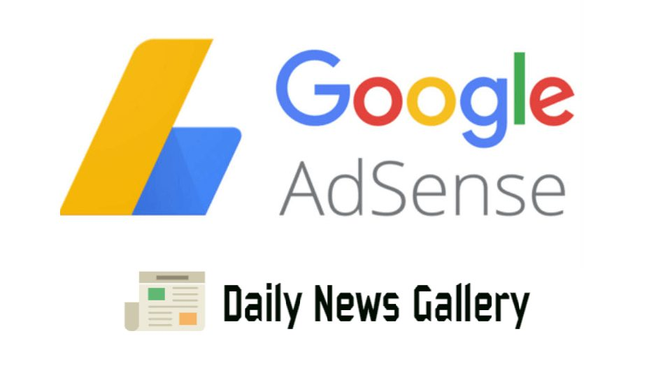 Photo of How to Get Quick Approval From Google Adsense With A New Blog
