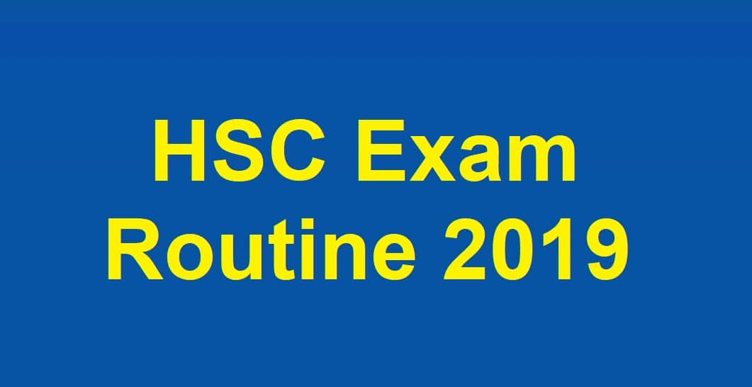 Photo of Two Subjects of HSC Exam Routine 2019 has Changed