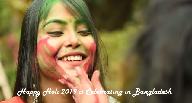 Photo of Happy Holi 2019 is Celebrating in Bangladesh: Greetings, Wishes, Image
