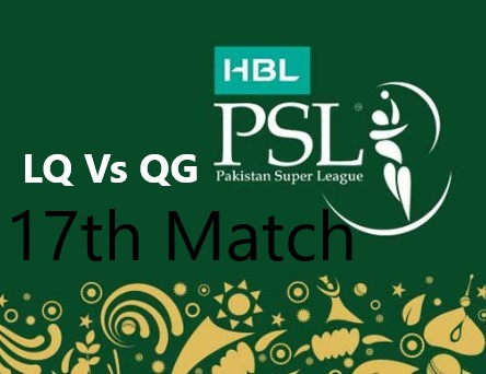 Photo of PSL 17th Match LQ Vs QG Match Prediction – Who Will Win?