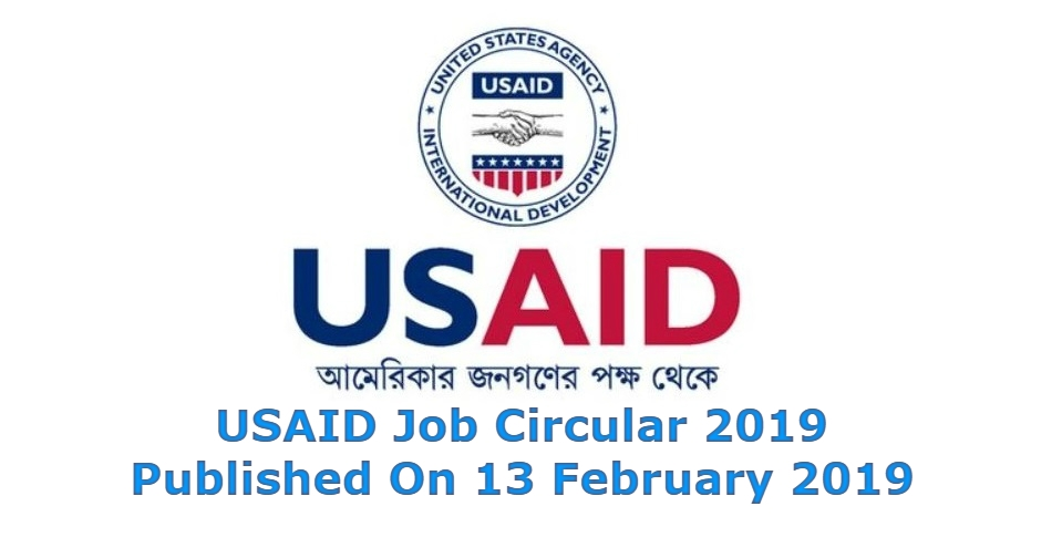 Photo of USAID Job Circular 2019 Has Been Published On 13 February 2019